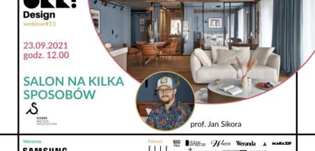 Salon - jedno pomieszczenie, wiele funkcji. Bezpłatny webinar OKK! design