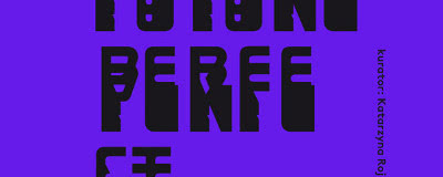 Future Perfect - sztuka typografii